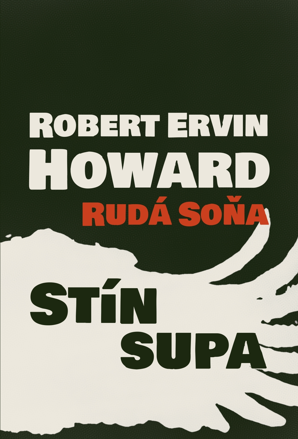 Obálka knihy R. E. Howard: Rudá Soňa - Stín supa